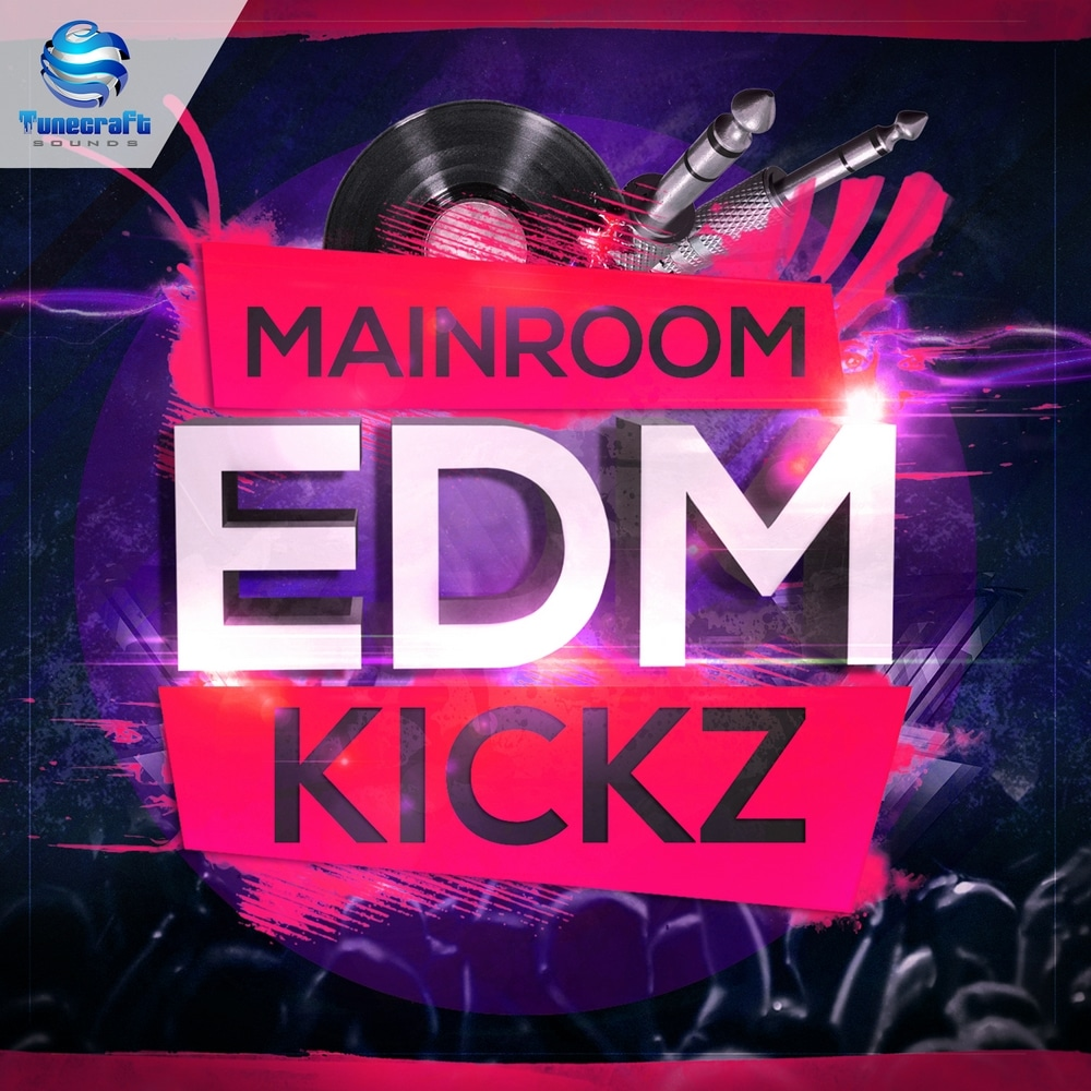 Mainroom EDM Kickz 1000x1000_cover