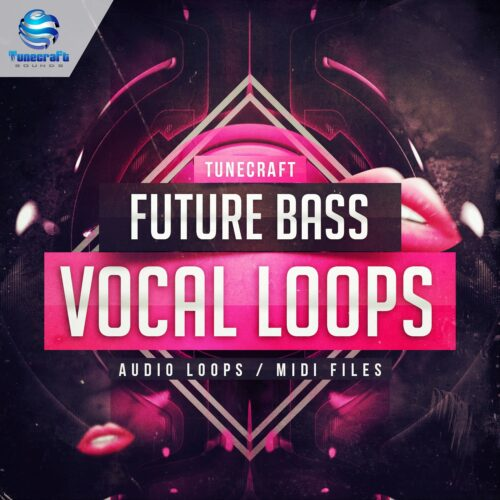 Tunecraft Future Bass Vocals Loops_cover