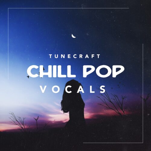 Tunecraft-Chill-Pop-Vocals-cover-1000x1000