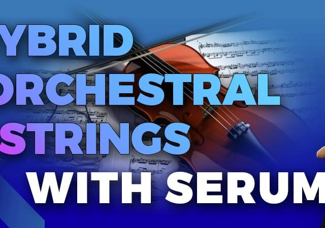 https://www.tunecraft-sounds.com/wp-content/uploads/2020/06/Banner-Hybrid-Orchestral-Strings-with-Serum_1000x450-640x450.jpg