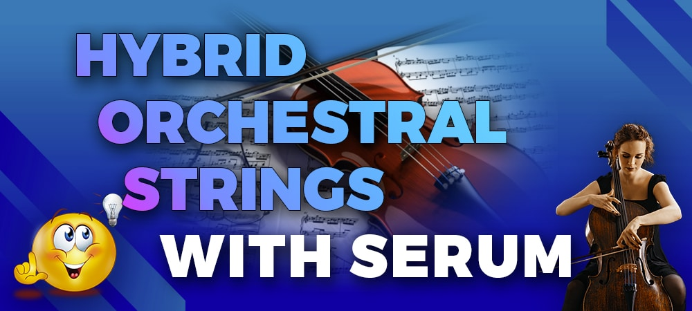 https://www.tunecraft-sounds.com/wp-content/uploads/2020/06/Banner-Hybrid-Orchestral-Strings-with-Serum_1000x450.jpg