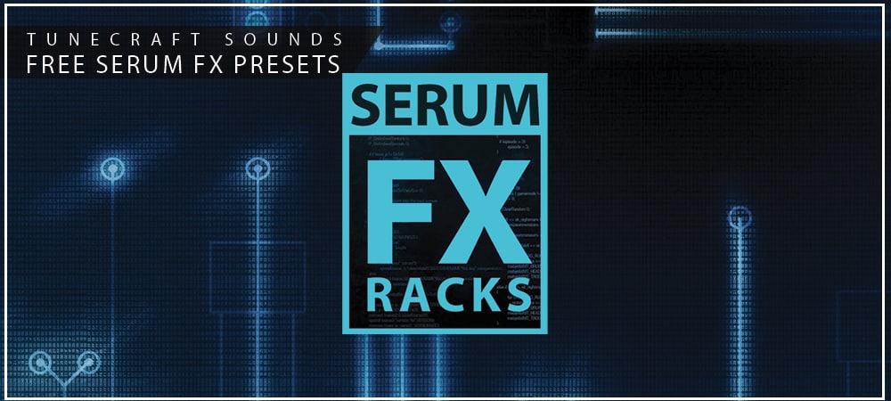 https://www.tunecraft-sounds.com/wp-content/uploads/2020/12/Tunecraft-Serum-FX-Racks-1000x450-1.jpg